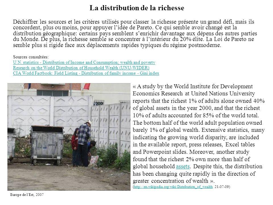 La distribution de la richesse Déchiffrer les sources et les critères utilisés pour classer la richesse présente un grand défi, mais ils concordent, p
