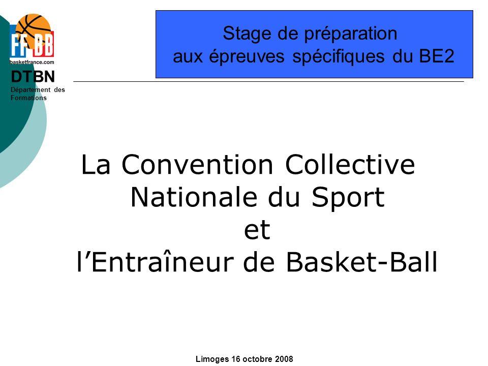 DTBN Département des Formations Limoges 16 octobre 2008 Entraîneur de club Missions principales: L entraîneur intervient sur le plan sportif dans le cadre des objectifs définis par les instances statutaires du club, et, le cas échéant sous l autorité de l entraîneur principal.