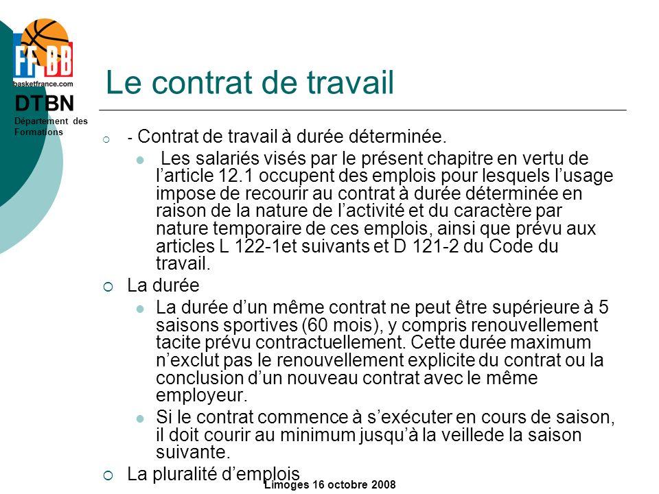 DTBN Département des Formations Limoges 16 octobre 2008 Le contrat de travail - Contrat de travail à durée déterminée. Les salariés visés par le prése