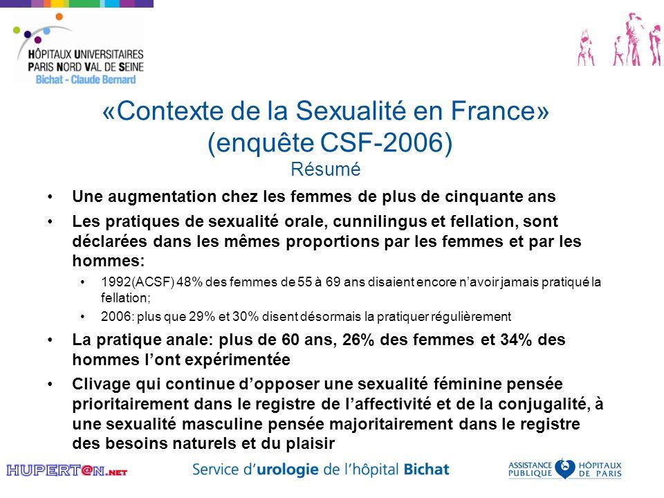 «Contexte de la Sexualité en France» (enquête CSF-2006) Résumé Une augmentation chez les femmes de plus de cinquante ans Les pratiques de sexualité or