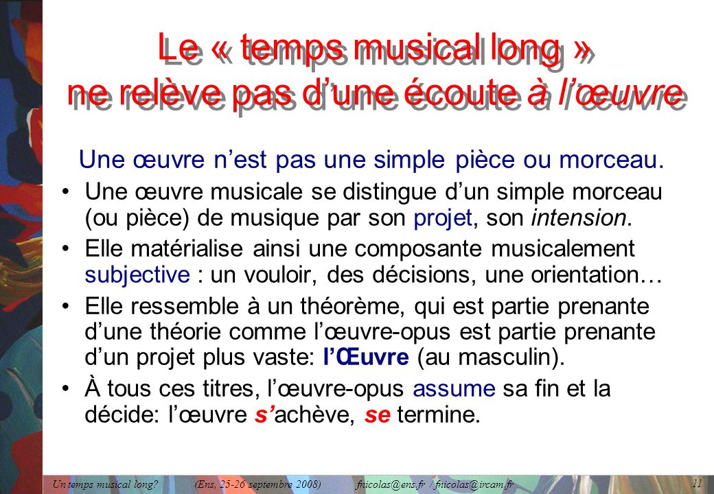 Un temps musical long.