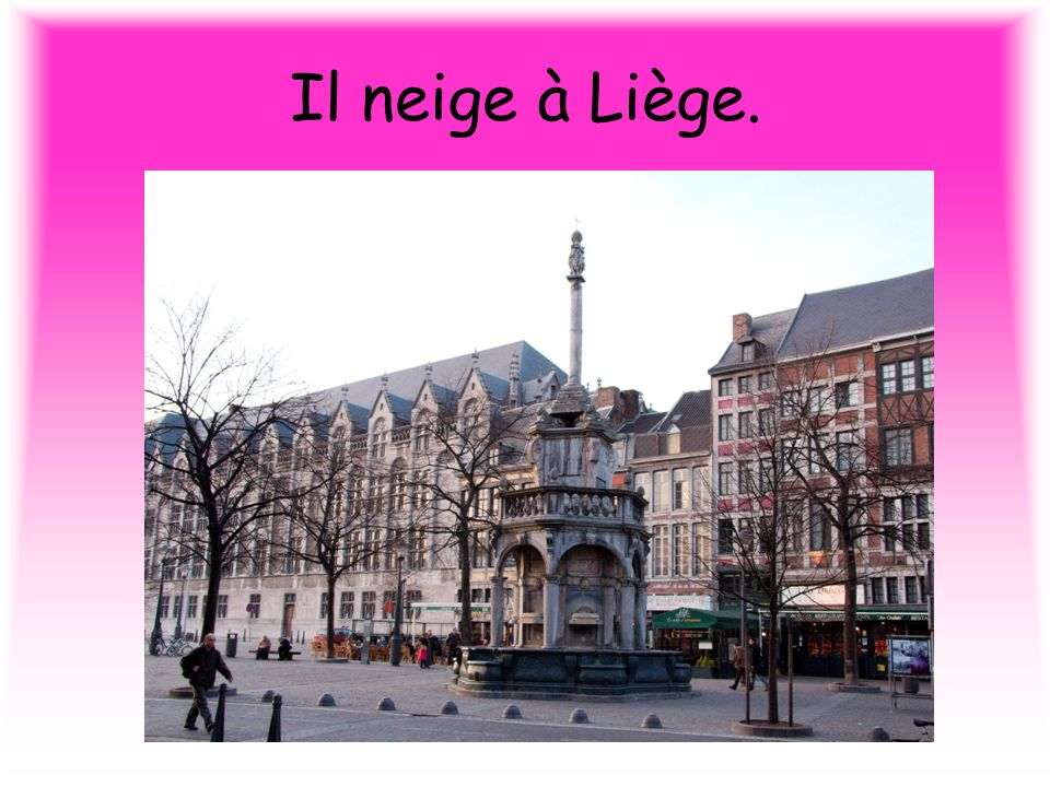 Il neige à Liège.