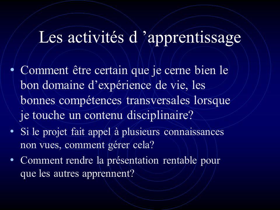 Les activités d évaluation Évaluation des apprentissages.