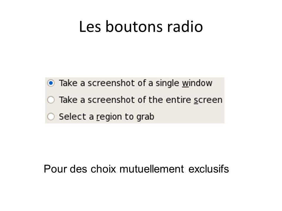 Les boutons radio Pour des choix mutuellement exclusifs