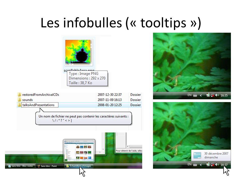 Les infobulles (« tooltips »)