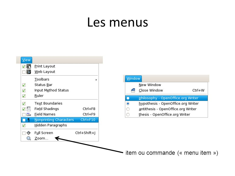 Les menus item ou commande (« menu item »)
