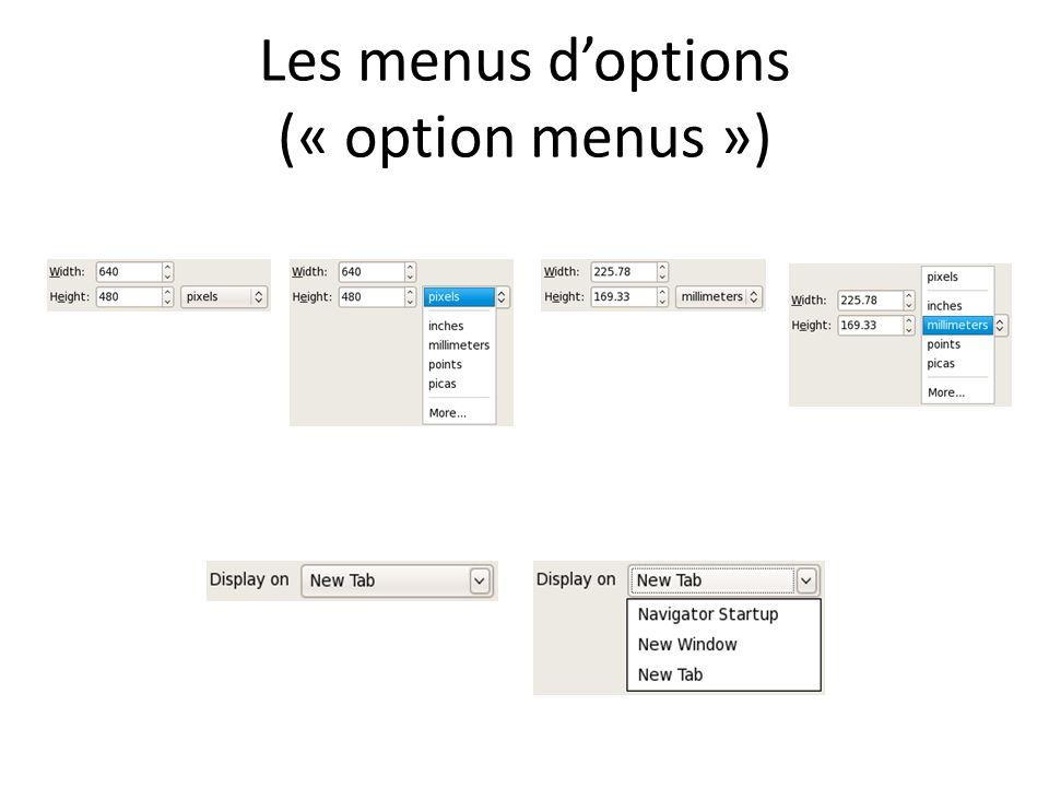 Les menus doptions (« option menus »)