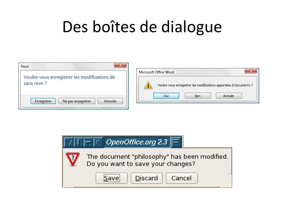 Des boîtes de dialogue