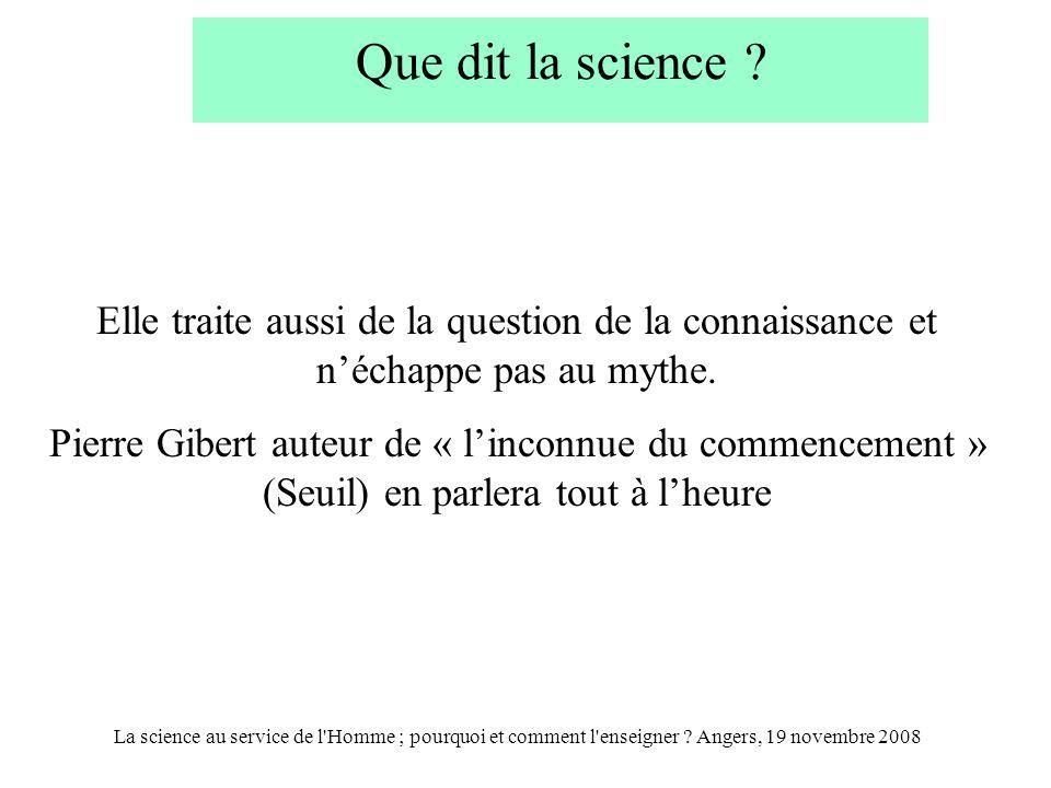 La science au service de l Homme ; pourquoi et comment l enseigner .