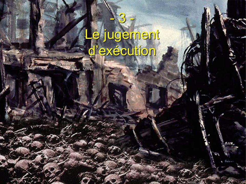 - 3 - Le jugement dexécution