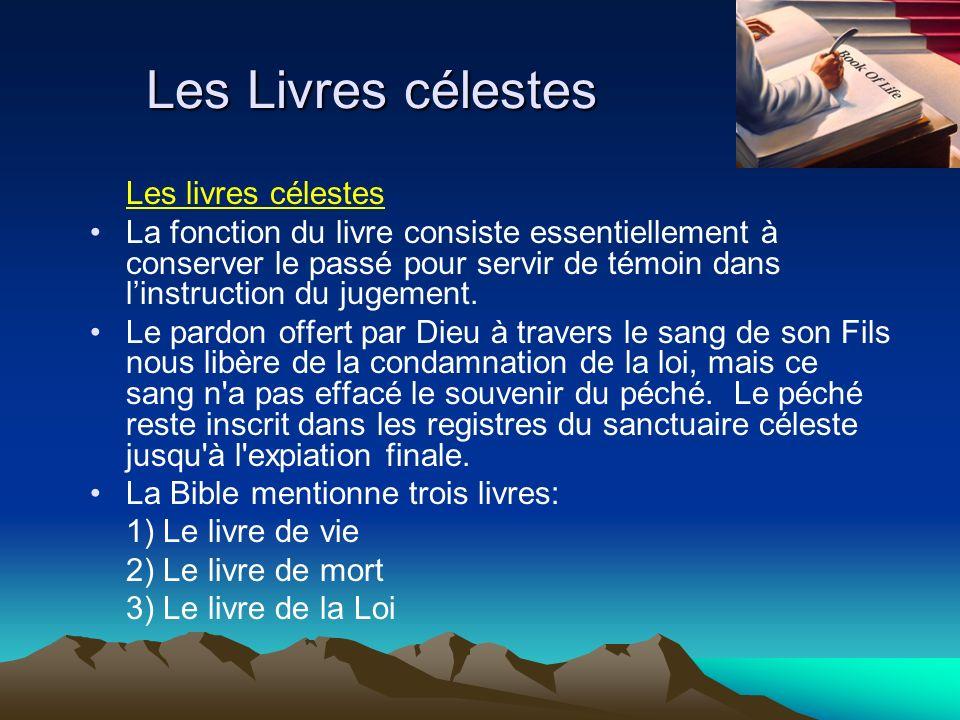 Les Livres célestes Les livres célestes La fonction du livre consiste essentiellement à conserver le passé pour servir de témoin dans linstruction du
