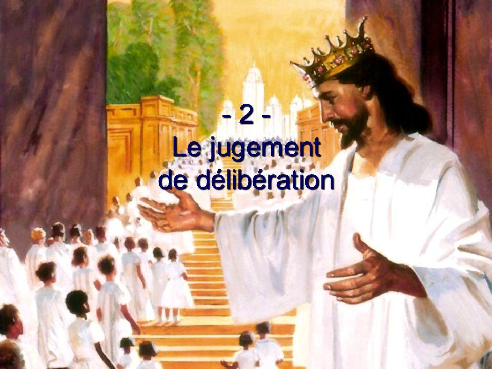 - 2 - Le jugement de délibération
