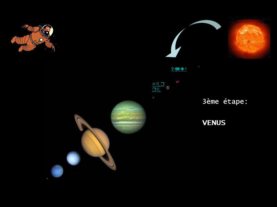 Ter re VENUS Vénus 3ème étape: