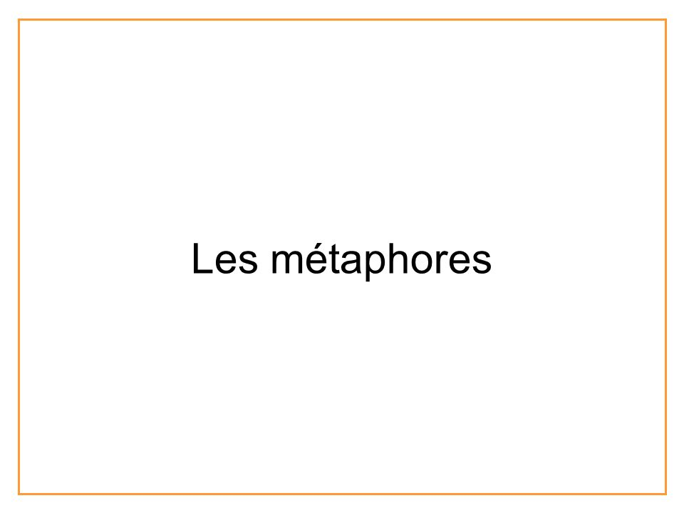 Les métaphores