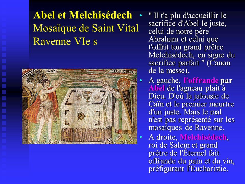 Abel et Melchisédech Mosaïque de Saint Vital Ravenne VIe s
