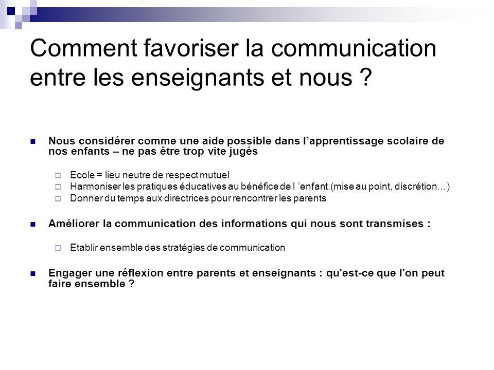 Comment favoriser la communication entre les enseignants et nous .