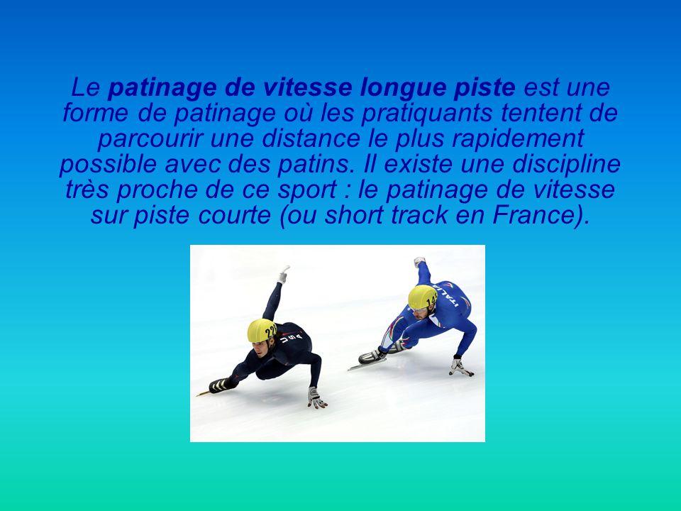 Le patinage de vitesse longue piste est une forme de patinage où les pratiquants tentent de parcourir une distance le plus rapidement possible avec de