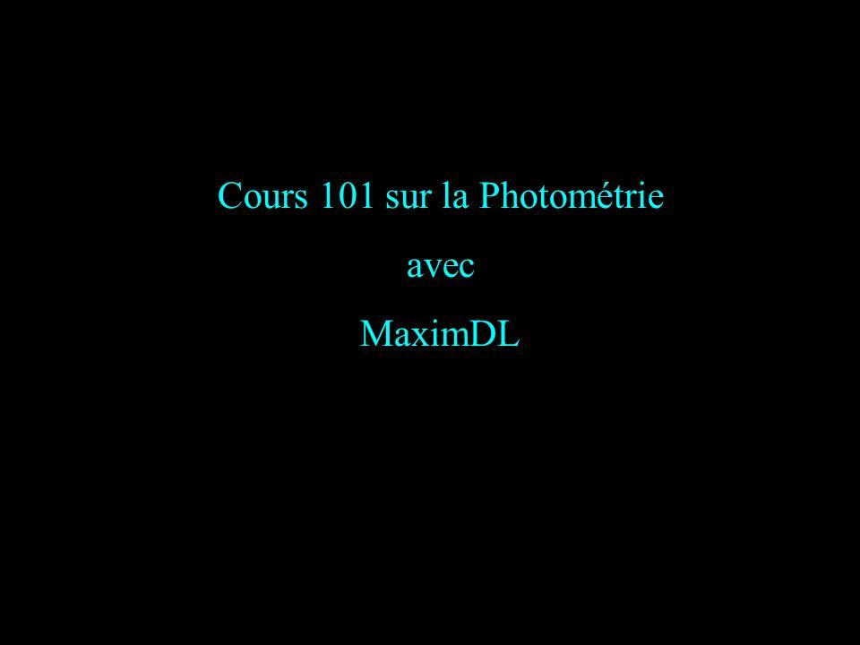 Cours 101 sur la Photométrie avec MaximDL