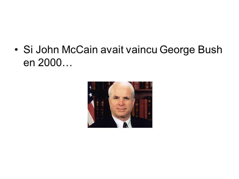 Si John McCain avait vaincu George Bush en 2000…