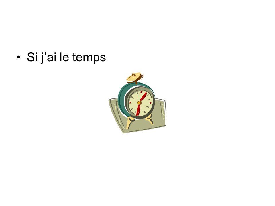 Si jai le temps