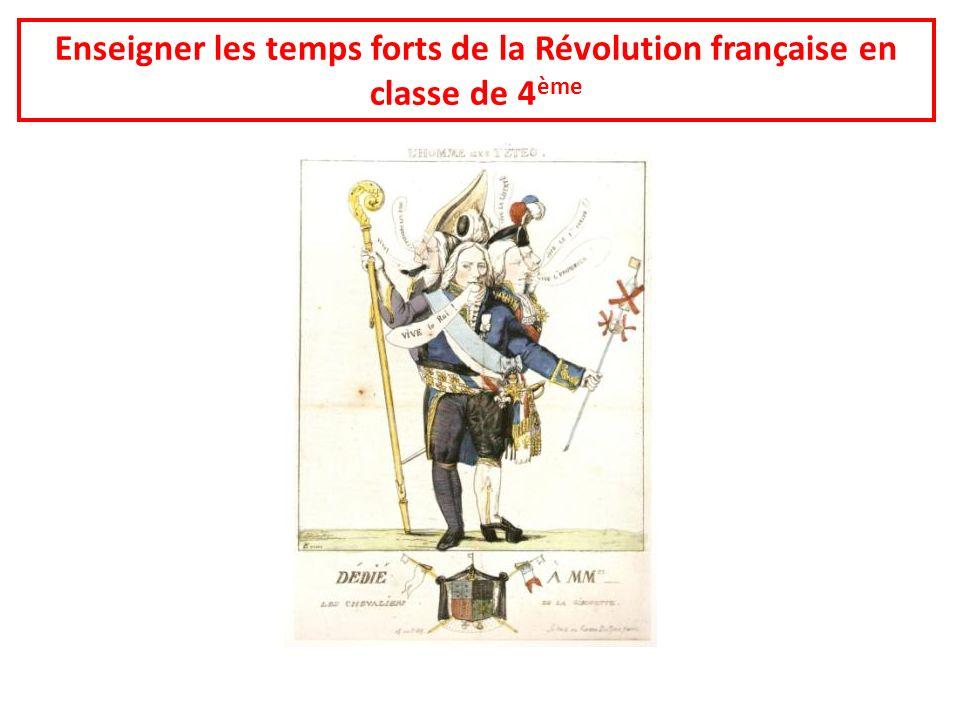 Enseigner les temps forts de la Révolution française en classe de 4 ème