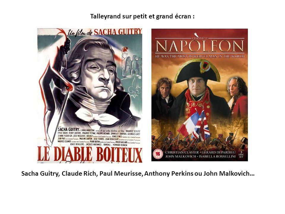 Talleyrand sur petit et grand écran : Sacha Guitry, Claude Rich, Paul Meurisse, Anthony Perkins ou John Malkovich…