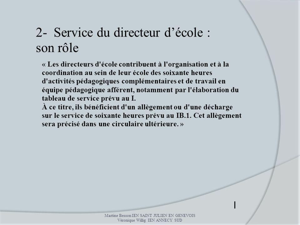 : Un par trimestre les conseils de maitres de cycles, les l : Un par trimestre les conseils de maitres de cycles, les l 2- Service du directeur décole