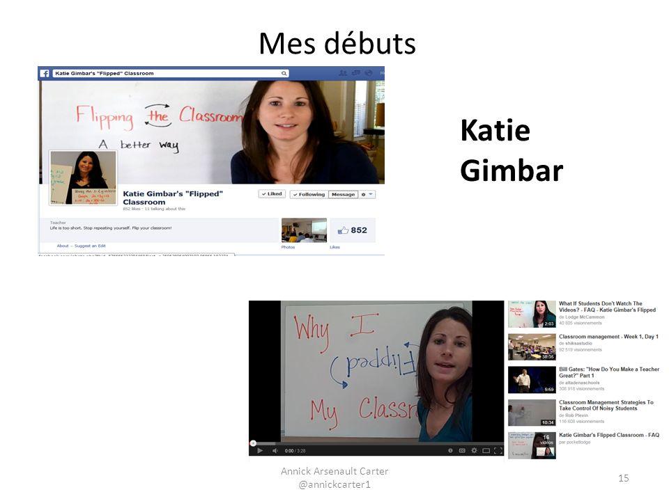 Annick Arsenault Carter @annickcarter1 Mes débuts Katie Gimbar 15