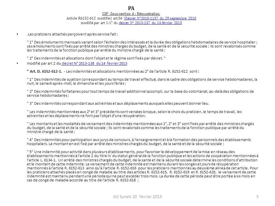 PA CSP -Sous-section 6 : Rémunération. Article R6152-612 modifié:( art.56 )Décret N°2010-1137 du 29 septembre 2010 modifié par art 1-1° du décret N° 2