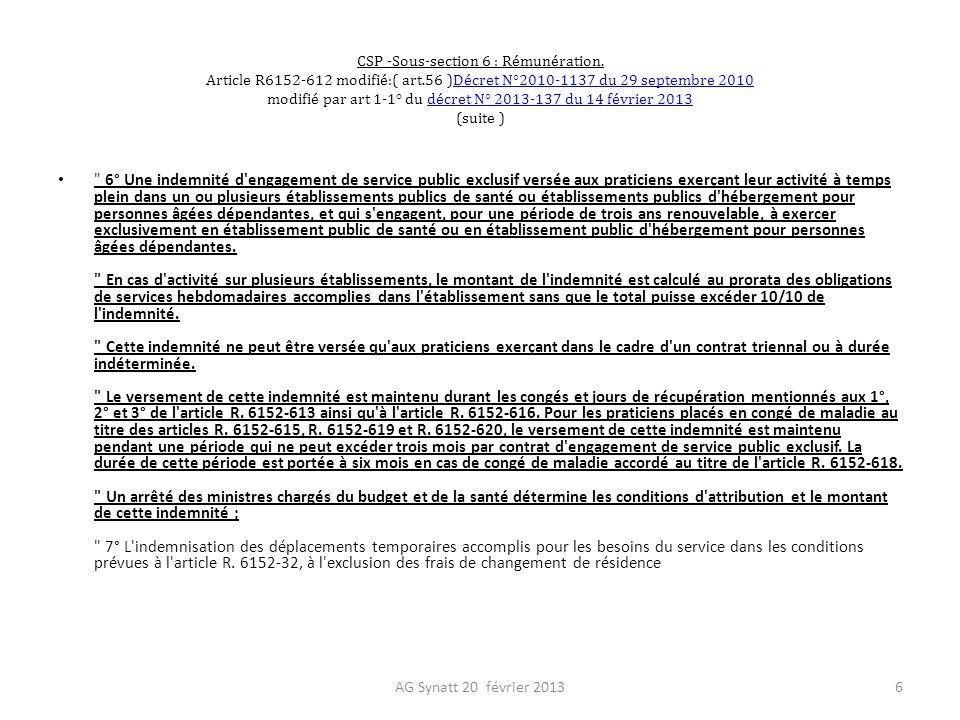 CSP -Sous-section 6 : Rémunération. Article R6152-612 modifié:( art.56 )Décret N°2010-1137 du 29 septembre 2010 modifié par art 1-1° du décret N° 2013