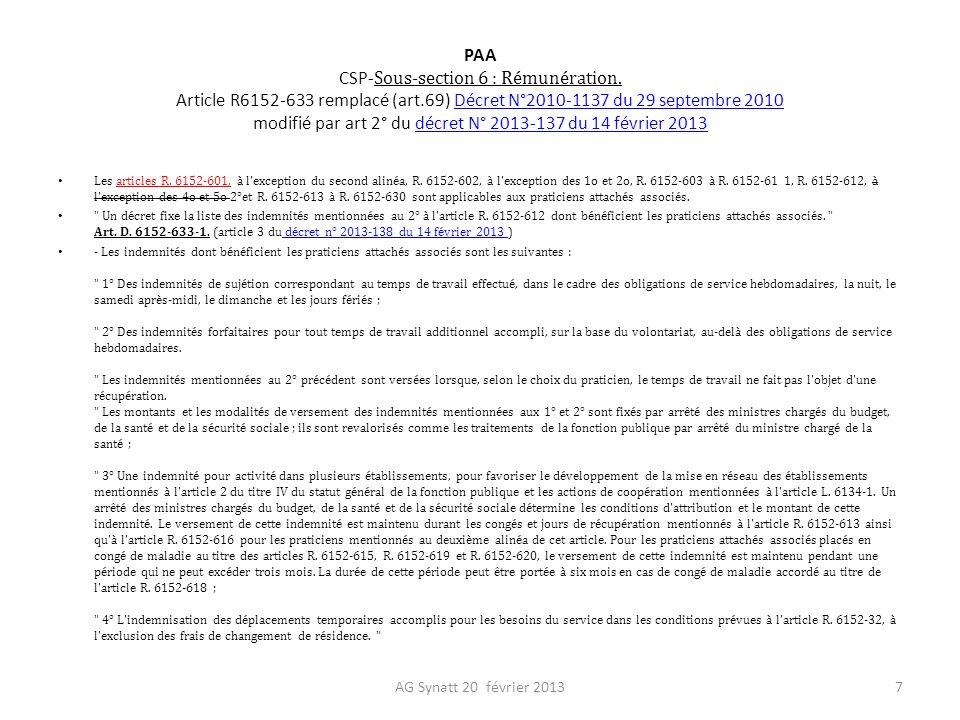 PAA CSP- Sous-section 6 : Rémunération. Article R6152-633 remplacé (art.69) Décret N°2010-1137 du 29 septembre 2010 modifié par art 2° du décret N° 20