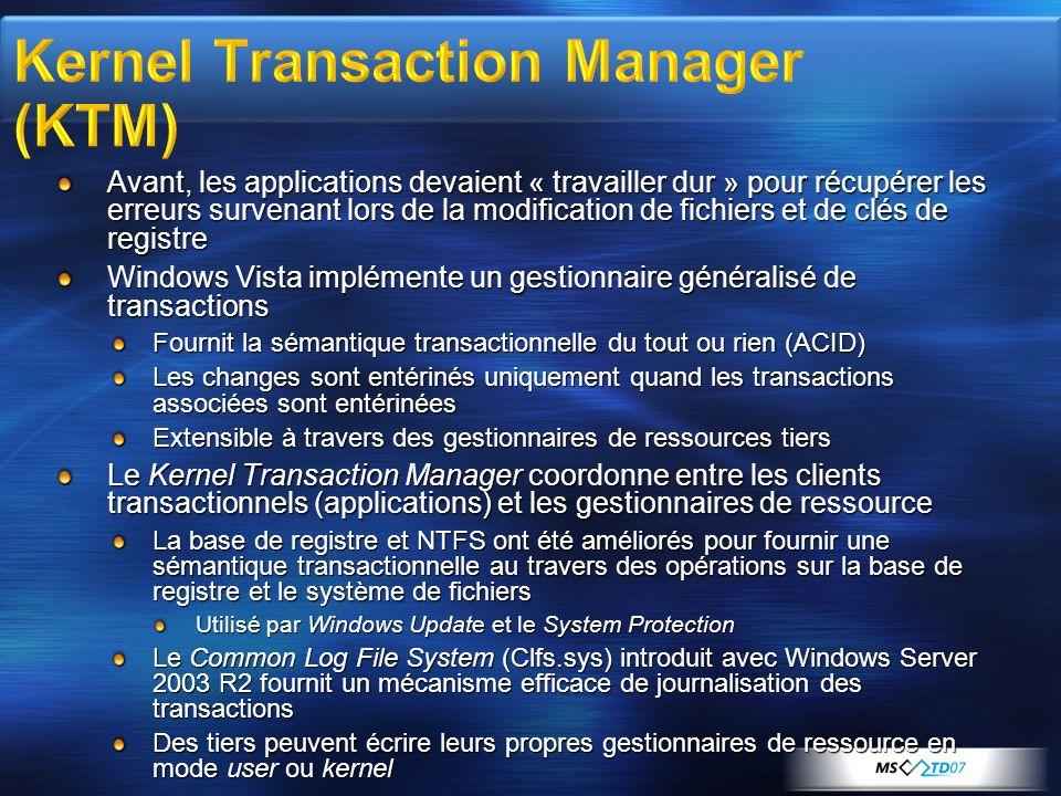 Avant, les applications devaient « travailler dur » pour récupérer les erreurs survenant lors de la modification de fichiers et de clés de registre Wi
