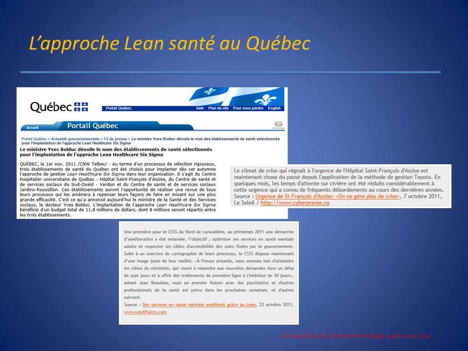 Lapproche Lean santé au Québec © Claude Olivier, École de technologie supérieure, 2012