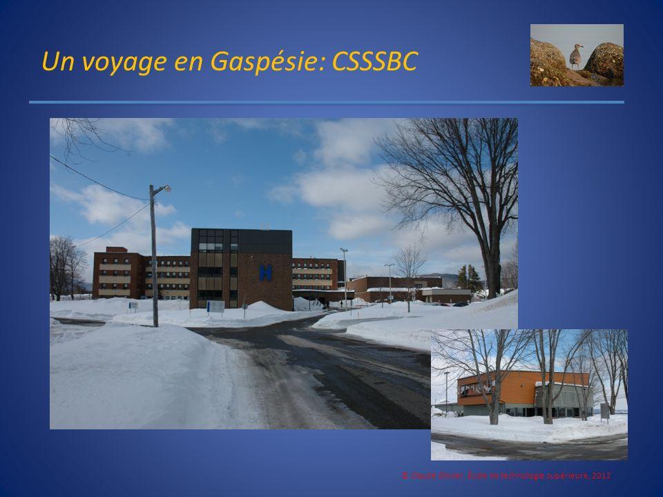 Un voyage en Gaspésie: CSSSBC © Claude Olivier, École de technologie supérieure, 2012