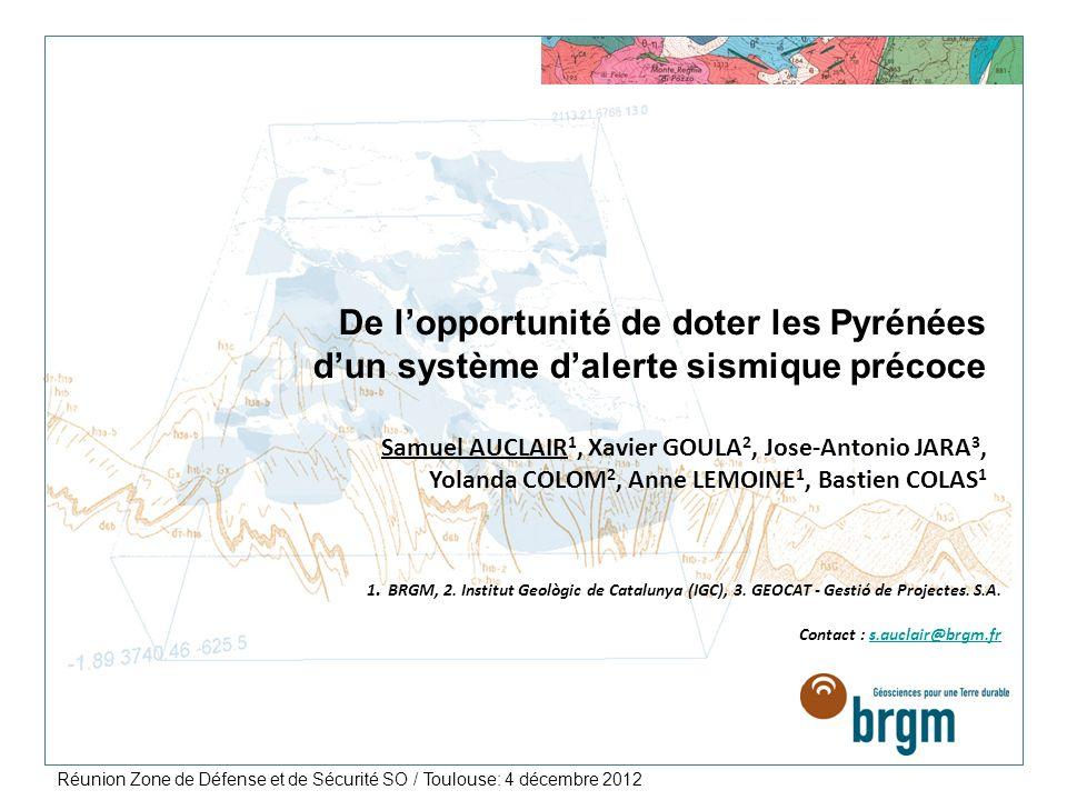 Réunion Zone de Défense et de Sécurité SO / Toulouse: 4 décembre 2012 > 2 Outils daide à la gestion de crise Alerte sismique précoce Contexte et principes des Systèmes dAlerte Précoce (modifié daprès M.