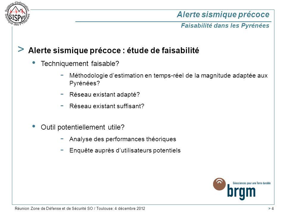 > Corrélation des proxy considérés avec la magnitude Alerte sismique précoce Evaluation rapide de la magnitude Réunion Zone de Défense et de Sécurité SO / Toulouse: 4 décembre 2012