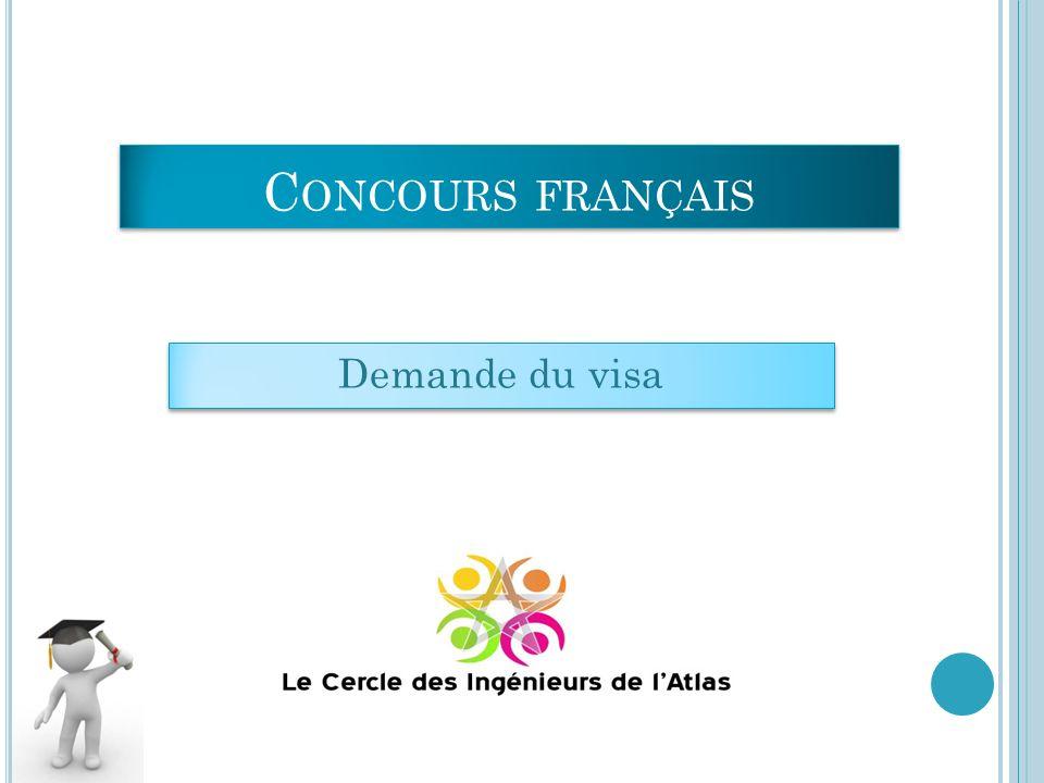 Demande du visa C ONCOURS FRANÇAIS
