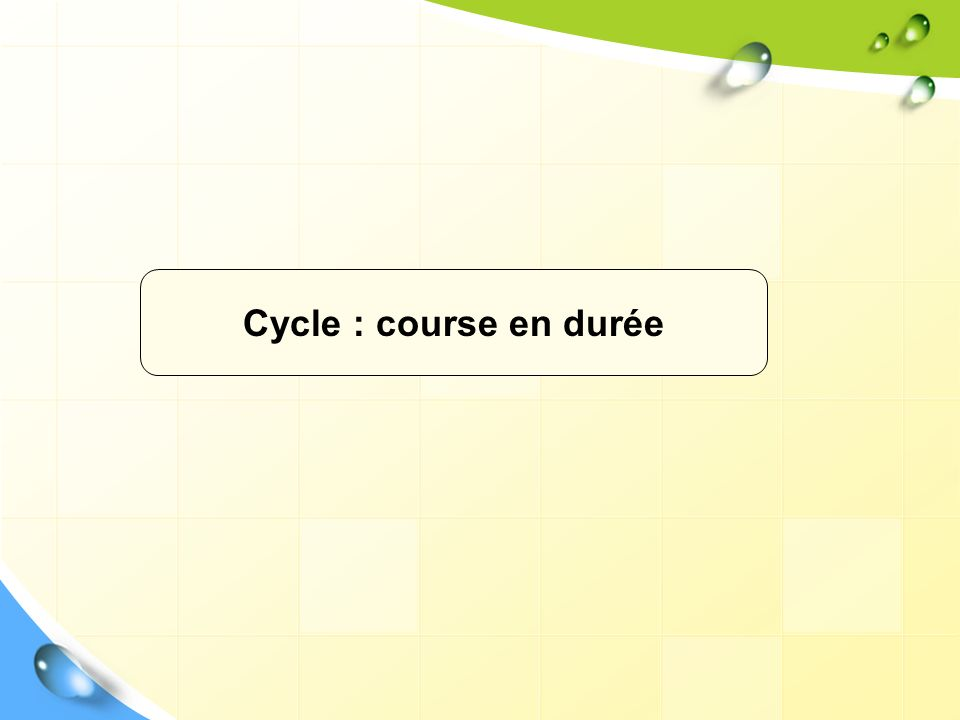 Cycle : course en durée