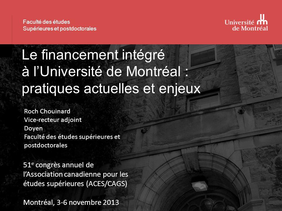 Présentation Faculté des études Supérieures et postdoctorales Le financement intégré à lUniversité de Montréal : pratiques actuelles et enjeux 51 e co