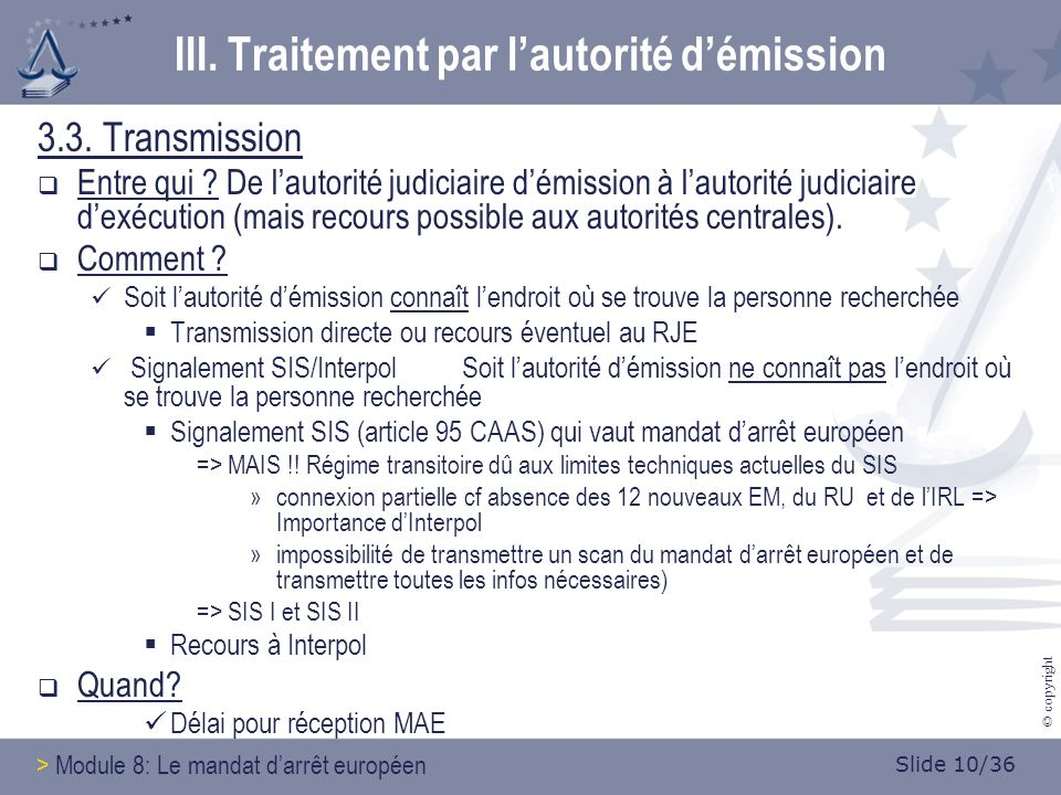 Slide 10/36 © copyright 3.3. Transmission Entre qui .