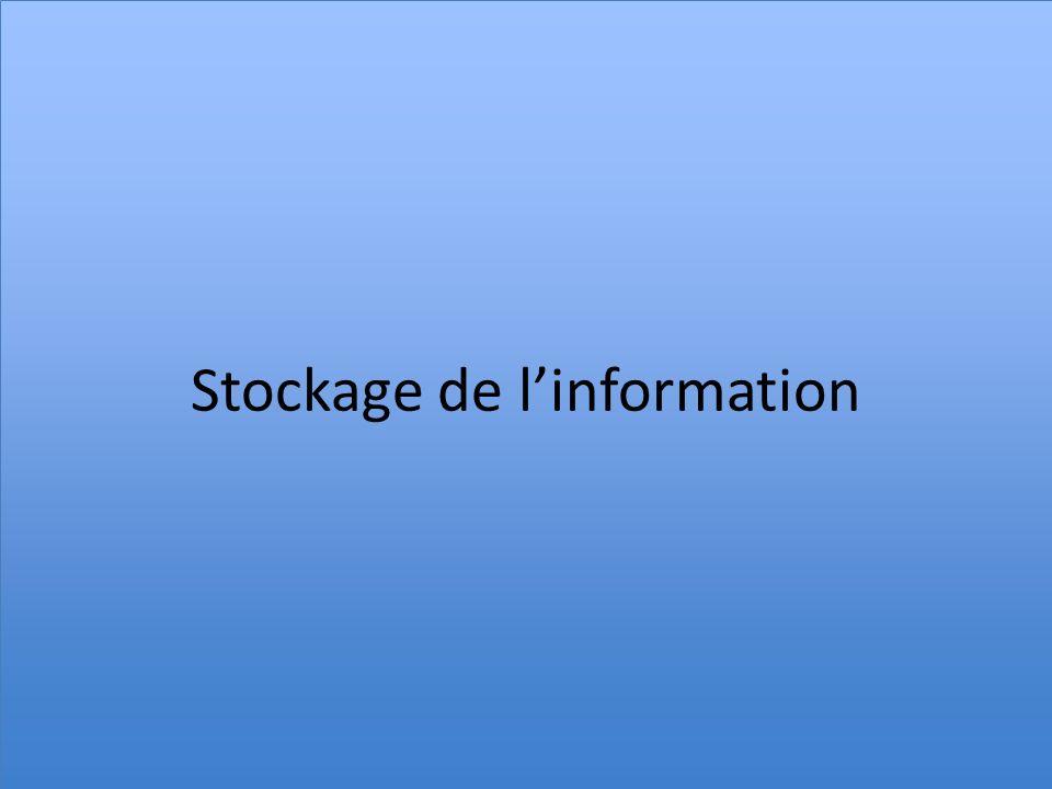 Stockage de linformation