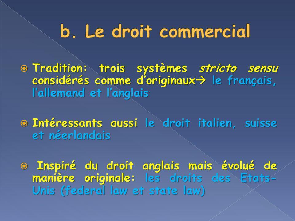 Tradition: trois systèmes stricto sensu considérés comme doriginaux le français, lallemand et langlais Tradition: trois systèmes stricto sensu considé