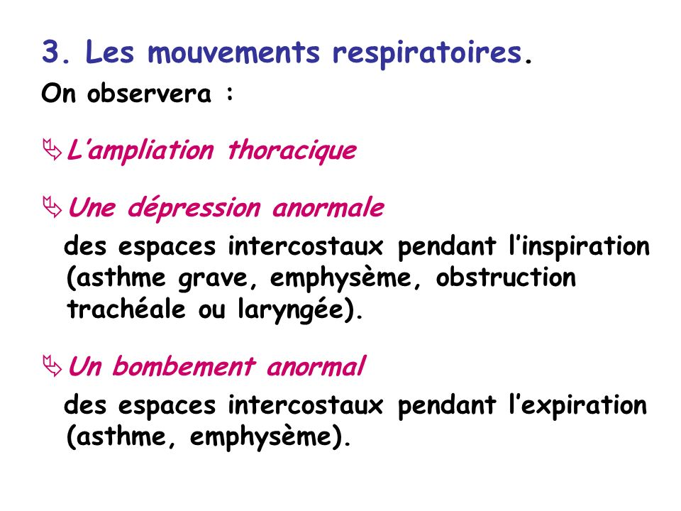 3.Les mouvements respiratoires.