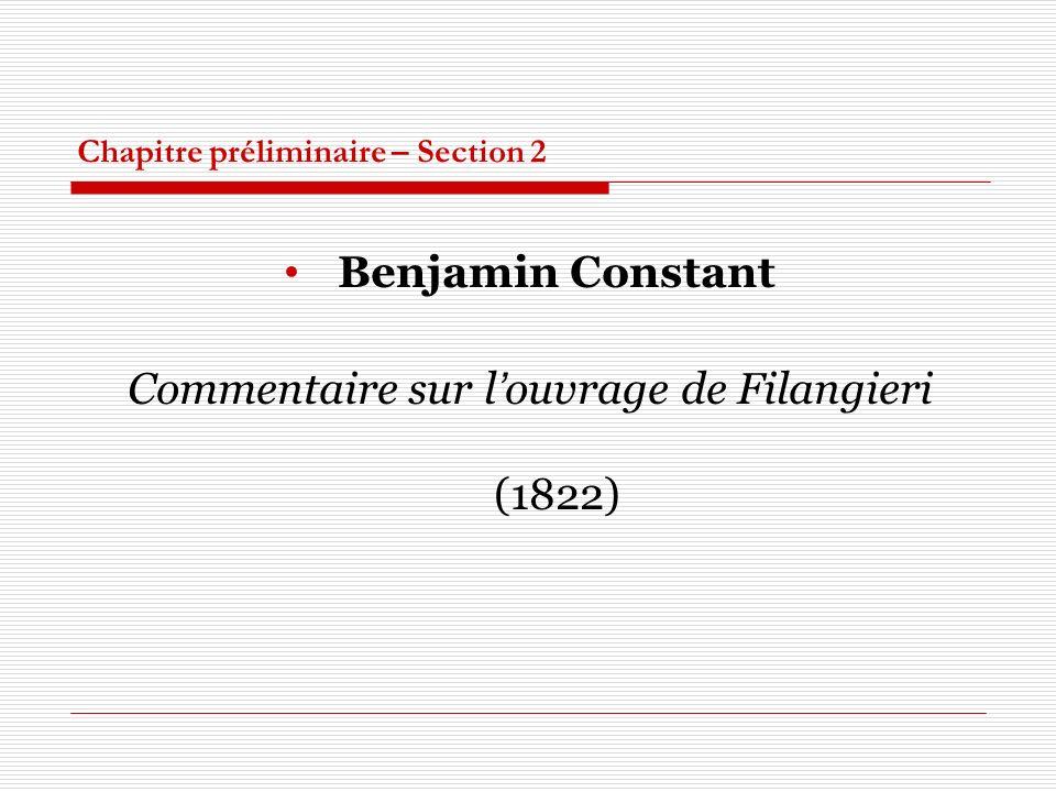 Chapitre préliminaire – Section 2 Benjamin Constant Commentaire sur louvrage de Filangieri (1822)