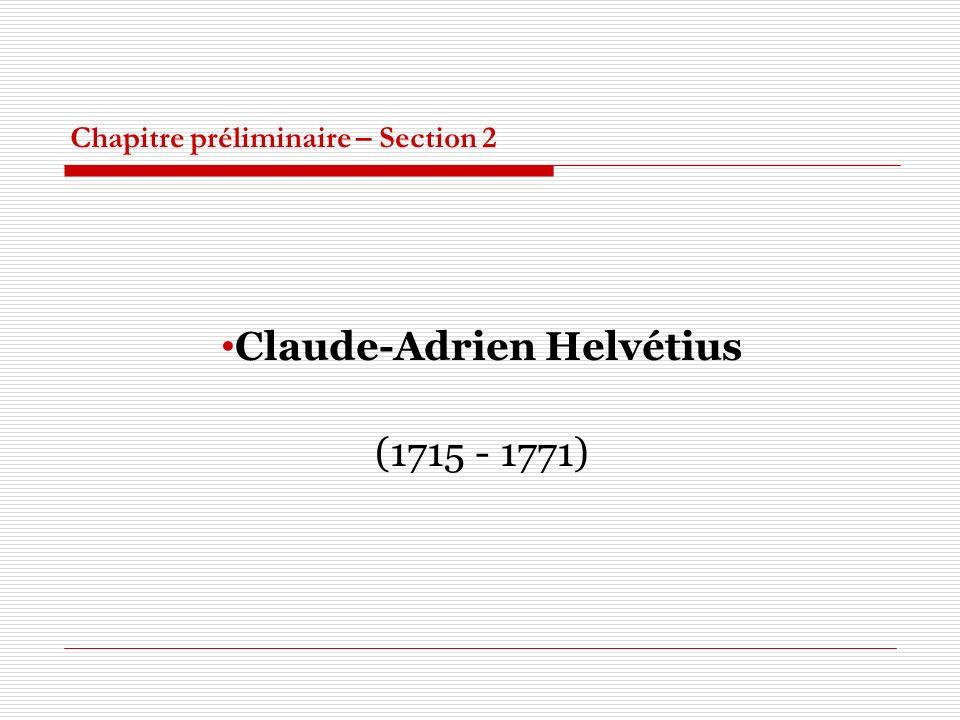 Chapitre préliminaire – Section 2 Claude-Adrien Helvétius (1715 - 1771)