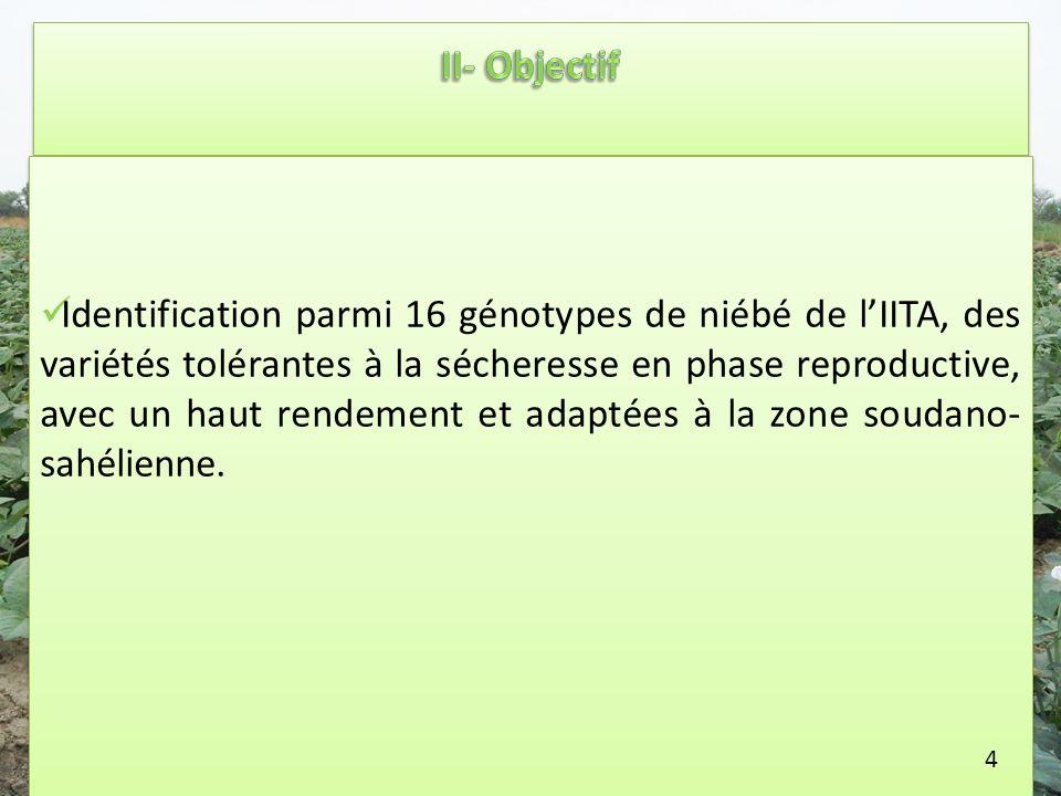 Identification parmi 16 génotypes de niébé de lIITA, des variétés tolérantes à la sécheresse en phase reproductive, avec un haut rendement et adaptées