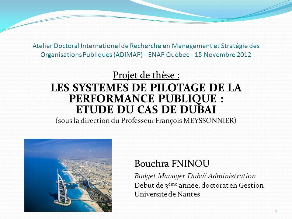 INTRODUCTION Recherche sur le contrôle de gestion des collectivités territoriales Analyse des Systèmes de Pilotage de la Performance Publique (SPPP) des cités-Etats : fondements, contingences, perspectives Etude de terrain : ladministration de la cité-Etat de Dubaï 2