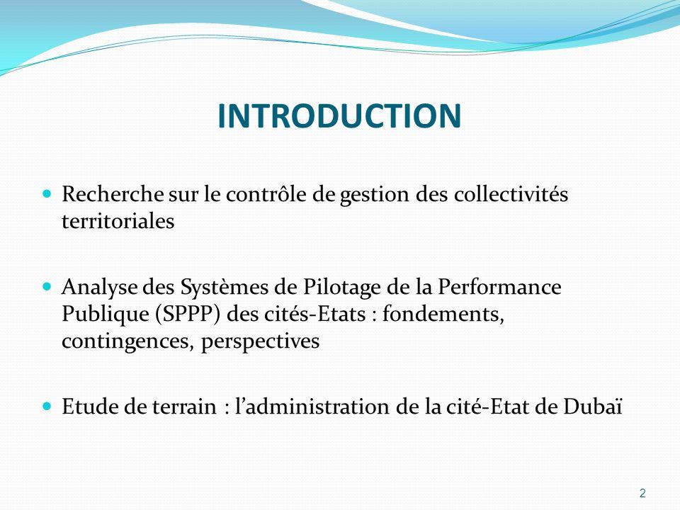INTRODUCTION Recherche sur le contrôle de gestion des collectivités territoriales Analyse des Systèmes de Pilotage de la Performance Publique (SPPP) d