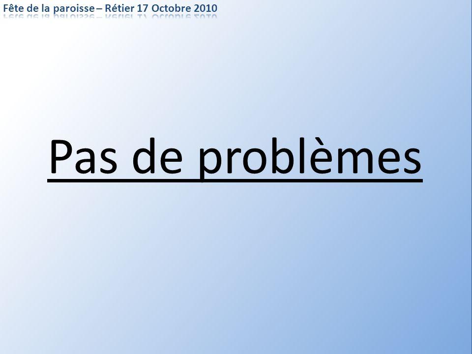 Pas de problèmes