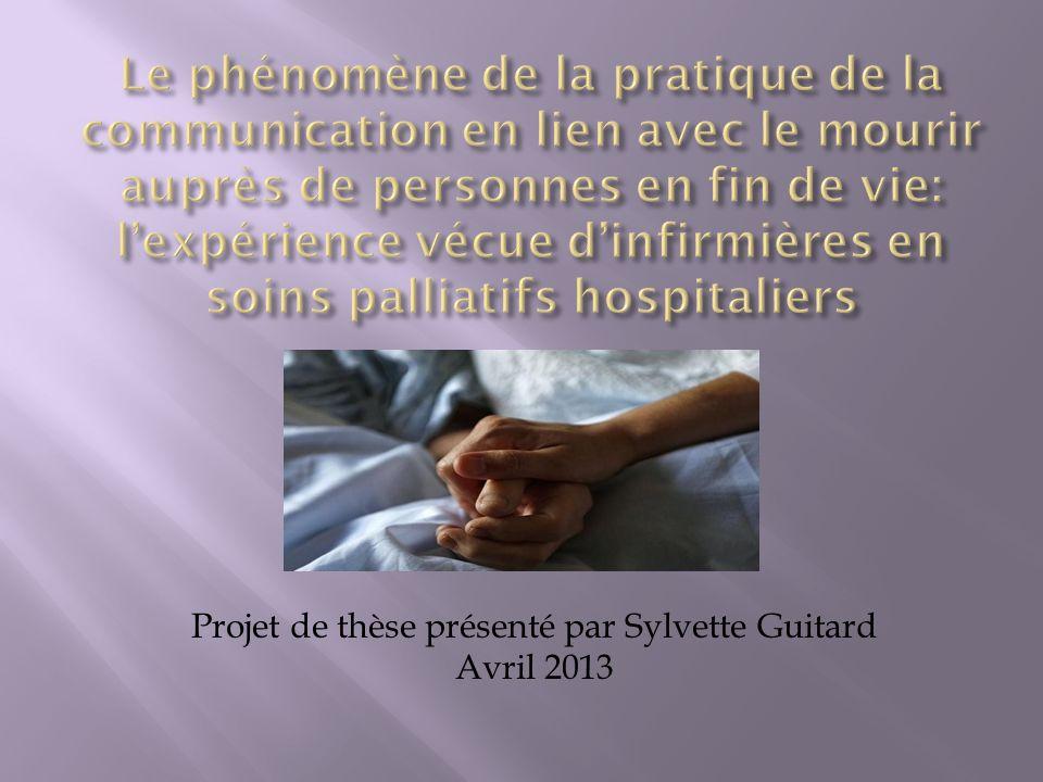 Projet de thèse présenté par Sylvette Guitard Avril 2013